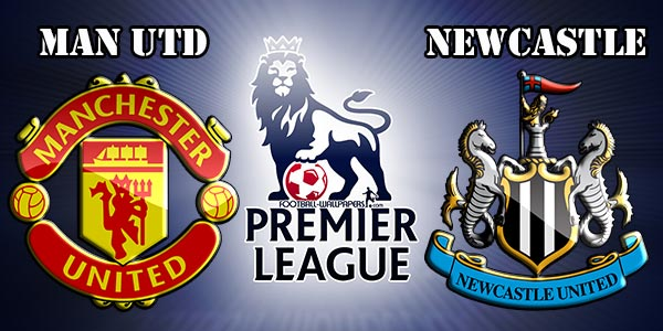PREDIKSI SKOR MANCHESTER UNITED VS NEW CASTLE