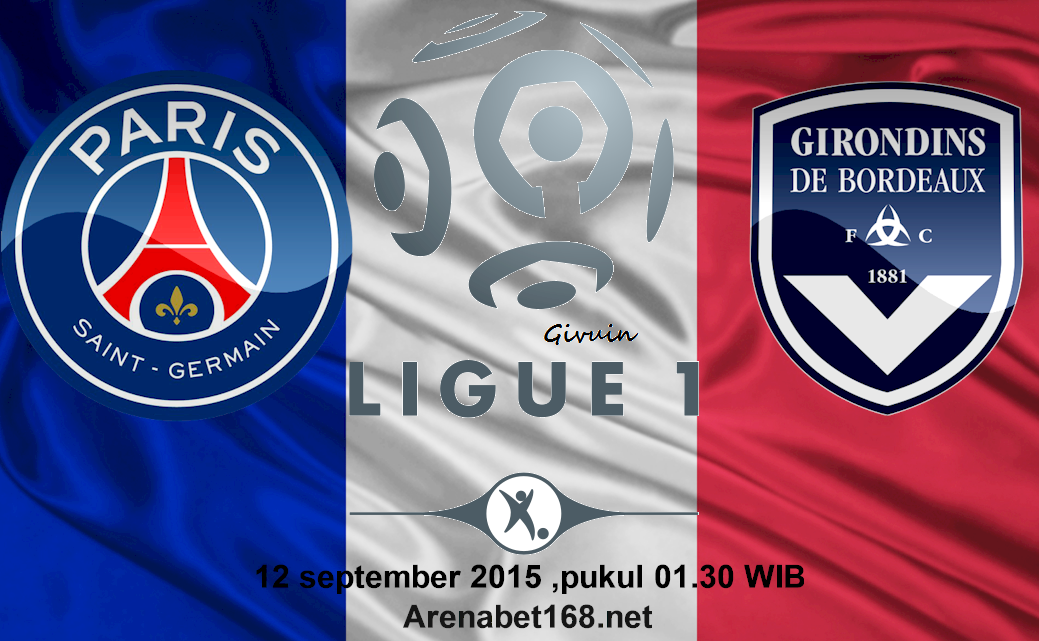 Prediksi Skor PSG VS Bordeaux 12 September 2015