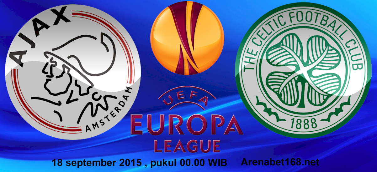 Prediksi Skor Ajax vs Celtic 18 September 2015