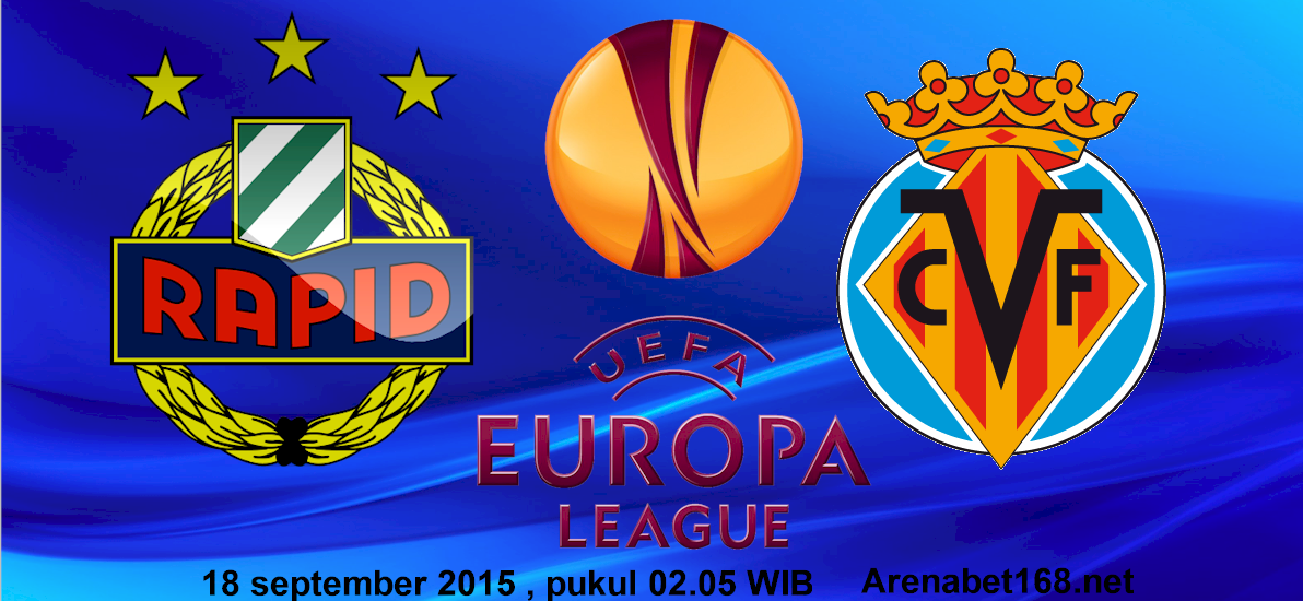 Prediksi -Skor-Rapid Wien VS Villarrea -l 18 -September-2015