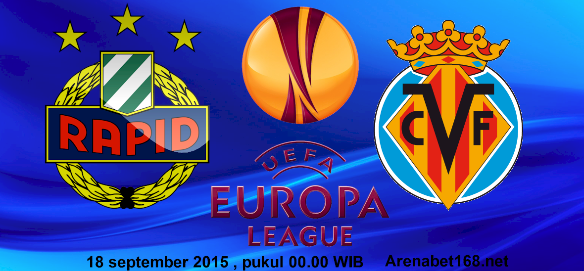 Prediksi Skor Rapid Wien VS Villarreal 18 September 2015