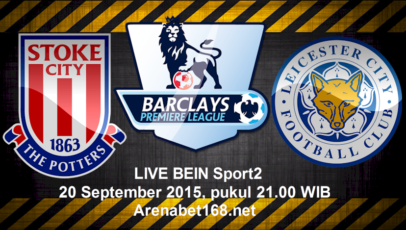 Prediksi Skor Stoke City VS Leicester City 19 September 2015
