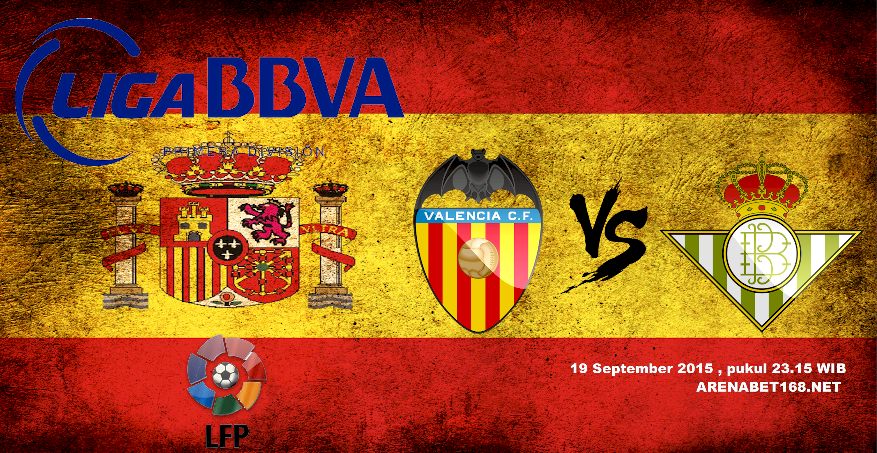 Prediksi Skor Valencia VS Real Betis 19 September 2015