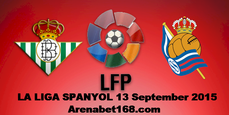 Prediksi Skor Real Betis VS Real Sociedad 13 September 2015