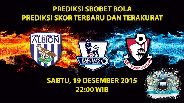 Prediksi Skor West Brom VS Bournemouth 19 Desember 2015