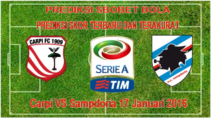 Carpi VS Sampdoria 17 Januari 2016