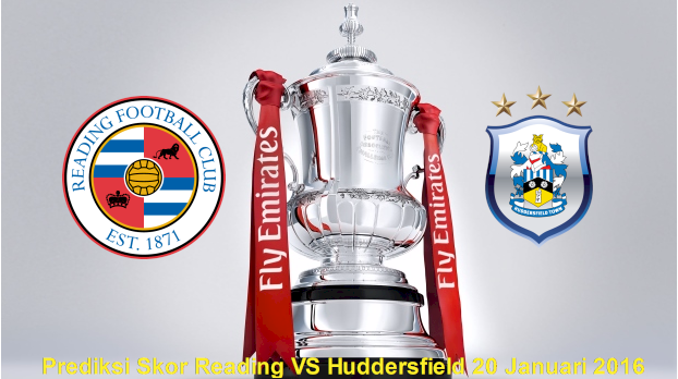 Prediksi Pertandingan Reading VS Huddersfield 20 Januari 2016