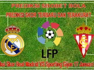 Prediksi Skor Real Madrid VS Sporting Gijon 17 Januari 2016