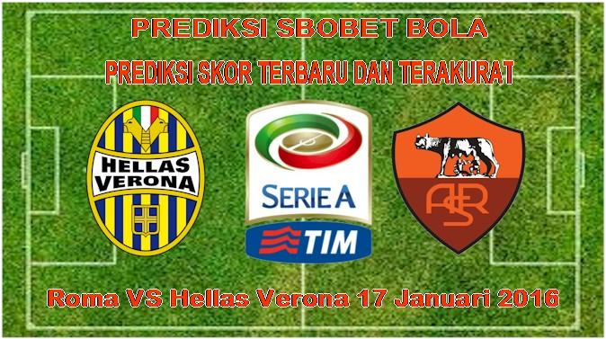 Roma VS Hellas Verona 17 Januari 2016