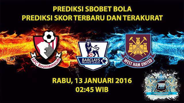 prediksi-skor-bournemouth-vs-west-ham-13-januari-2016