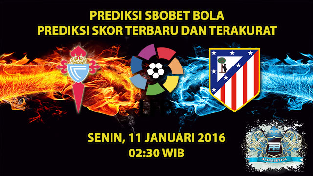 prediksi-skor-celta-vigo-vs-atletico-madrid-11-januari-2016
