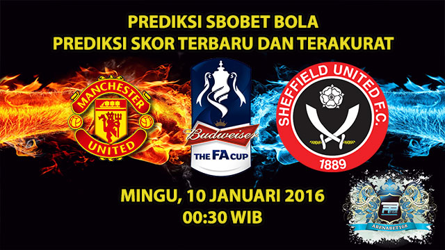 prediksi-skor-manchester-united-vs-sheffield-united-10-januari-2016