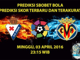 Prediksi Skor Eibar VS Villarreal 03 April 2016
