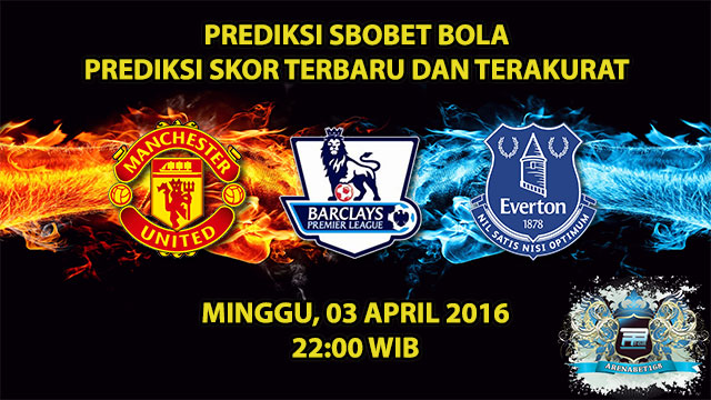 Prediksi Skor Manchester United VS Everton 03 April 2016