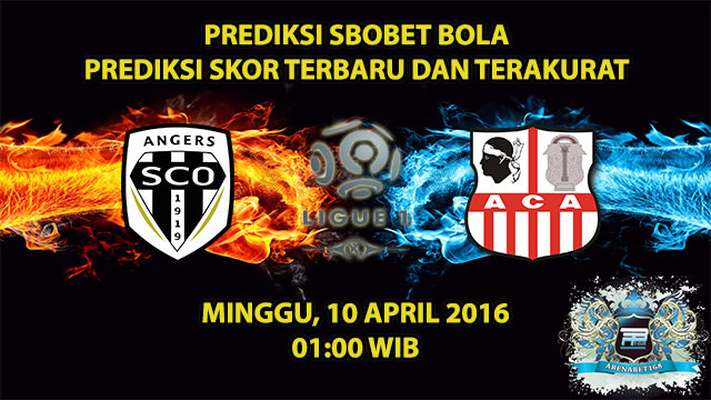 Prediksi Skor Angers VS Ajaccio 10 April 2016