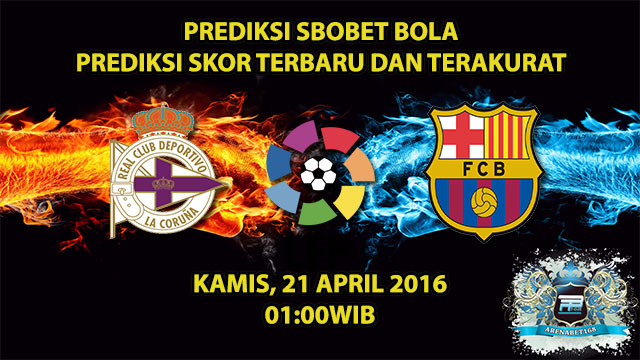 Prediksi Skor D. La Coruna VS Barcelona 21 April 2016