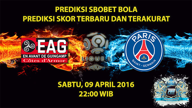 Prediksi Skor Guingamp VS PSG 09 April 2016