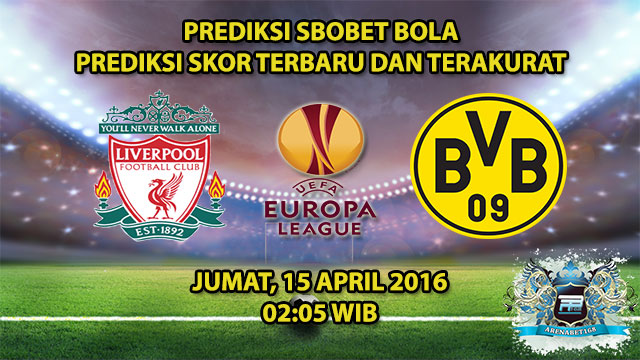 Prediksi Skor Liverpool VS Dortmund 15 April 2016