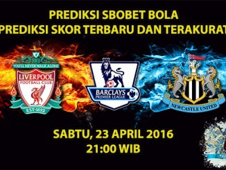 Prediksi Skor Liverpool VS Newcastle 23 April 2016