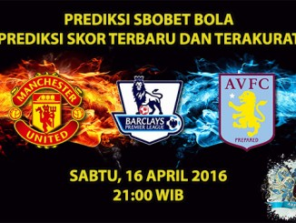 Prediksi Skor Manchester United VS Aston Villa 16 April 2016