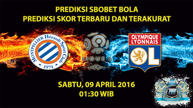 Prediksi Skor Montpellier VS Lyon 09 April 2016