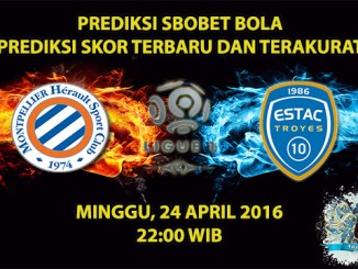 Prediksi Skor Montpellier VS Troyes 24 April 2016