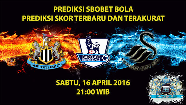 Prediksi Skor Newcastle VS Swansea 16 April 2016