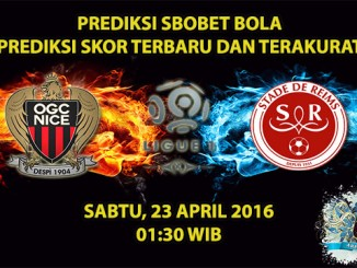 Prediksi Skor Nice VS Reims 23 April 2016