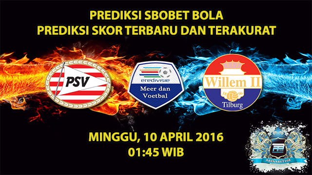 Prediksi Skor PSV VS Willem II 10 April 2016