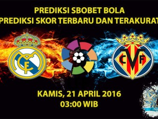 Prediksi Skor Real Madrid VS Villarreal 21 April 2016