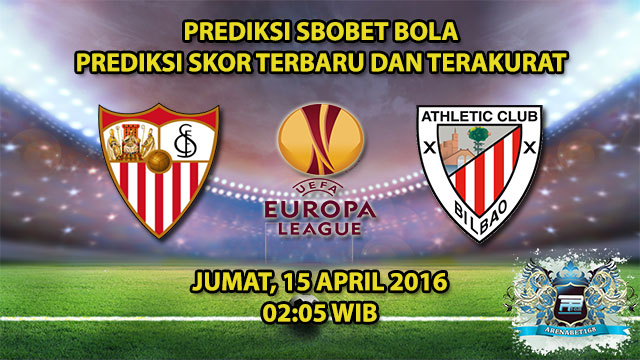 Prediksi Skor Sevilla VS Athletic Bilbao 15 April 2016