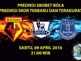 Prediksi Skor Watford VS Everton 09 April 2016