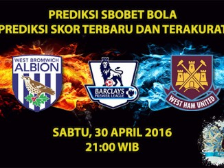 Prediksi Skor West Brom VS West Ham 30 April 2016