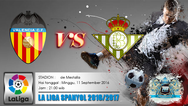 Prediksi-Skor-Valencia-VS-Real-Betis-11-September-2016